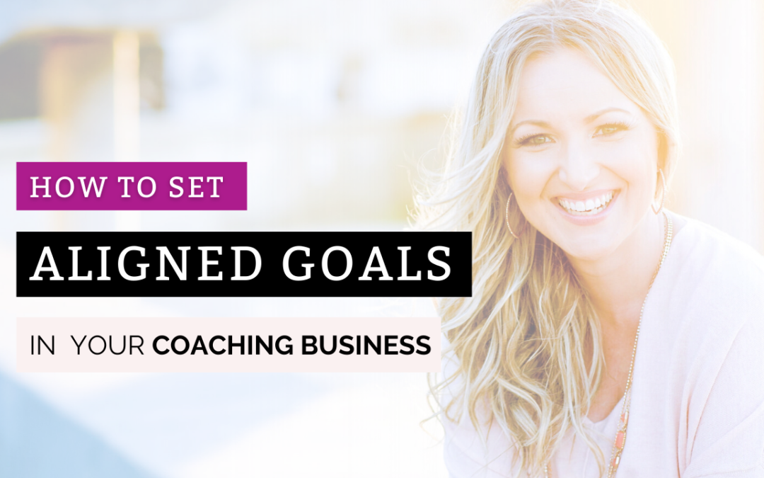 Setting Business Goals that Align with Your Lifestyle Plan